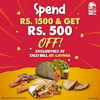 Spend Rs.1500 and Get Rs. 500 off exclusively at Taco Bell Mt Lavinia!