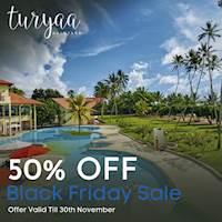 Black Friday Sale! 50% Off at Turyaa Kalutara