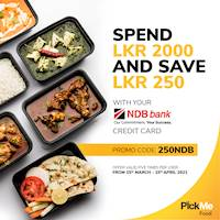 Spend LKR 2000 and enjoy savings of LKR 250 with your NDB Credit Card on PickMe Food