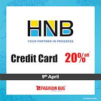 20% OFF on Credit Cards on all items when you shop with your Hatton National Bank cards at Fashion Bug