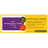 Up to 50% OFF on workmanship charges at Muthukaruppan Jewellers for BOC Credit Card Holders