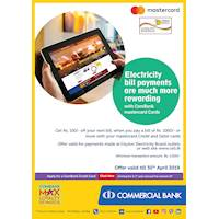 Electricity bill payments are much more rewarding with ComBank Mastercard Cards.