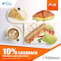 Enjoy a 10% Cashback on the first Rs. 2,000 of your total bill at Delifrance via FriMi valid till the 30th November 2019.