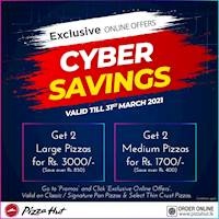 Pizza Hut CYBER SAVINGS this MARCH!!