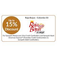 Enjoy up to 15% Discount for all Sampath Bank cards at Raja Bojun
