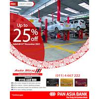 Enjoy up to 25% off on Automobile Services at Auto Miraj with your Pan Asia Bank Credit Card