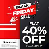 Black Friday Sale - Flat 40% Off at UrbanTrendz
