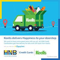 Free delivery for online purchases made through keells website for bills over Rs.2,500/- for HNB Credit Cardholders