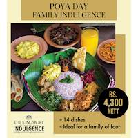 Family meal for four, this Poya day, from The Kingsbury Indulgence.