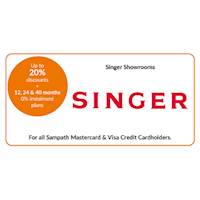 Get up to 20% discounts on selected products + 12, 24 & 40 months 0% instalment plans at all Singer for Sampath Mastercard & Visa Credit Cardholders