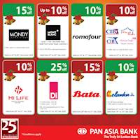Shop & save up to 25% with your Pan Asia Bank Credit and Debit Card .