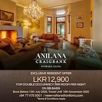 Exclusive Resident Offer, Anilana Craigbank Nuwara Eliya