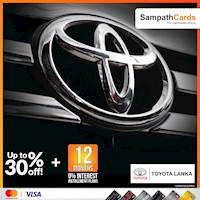 Up to 30% discount with 12 months 0% interest installment plans at Toyota Lanka for Sampath Mastercard and Visa Credit Cardholders.