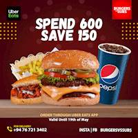 Spend 600 save 150 from burger vs subs through Uber eats
