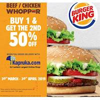 Buy 1 and get 2nd 50% off at Burger King with Kapruka.com