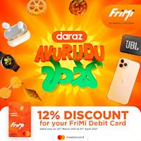 Get a 12% discount for your FriMi Debit Card at Daraz