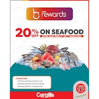 Get 20% off on Fresh Seafood for Cargills loyalty customers this Weekend!