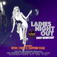 Ladies Night Every Wednesday at The Love Bar