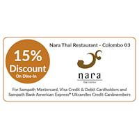 15% OFF on dine-in at Nara Thai Restaurant for all Sampath Mastercard, Visa Credit & Debit Cardholders and Sampath Bank American Express® Ultramiles Credit Cardmembers