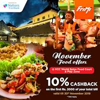 Enjoy a 10% Cashback on the first Rs. 2000 of your total bill at the Kandy City Center World Spice Food Court and Play Zone via FriMi valid till 30th November 2019.