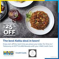 Enjoy 25% at KOTTULABS Nawala with your HNB Credit Card