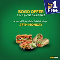 Buy 1 and Get 1 FREE at One Galleface Subway on 27th Monday