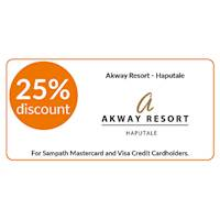 25% discount on double and triple room bookings on full board, half board stays at Akway Resort, Haputale for all Sampath Mastercard and Visa Credit Cardholders.