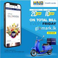 Get up to 20% DISCOUNT on TOTAL BILL for HNB Cards at www.glomark.lk on every Friday