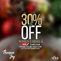 Enjoy 30% discount when using a NDB credit card at Cafe Noir!