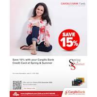 Enjoy 15% savings with Cargills Bank Credit Cards at Spring and Summer