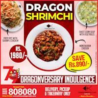 Dragon Shrimchi (Save Rs. 890) at Chinese Dragon Cafe!