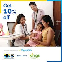 Get 10% off on wellness treatments and lab testing packages at Kings Hospital Colombo with HNB Credit Card!
